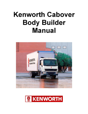 Kenworth cabover body builder manual available the latest kenworth cabover body builder manual for class 6 k270 and class 7 k370 truck models includes specification guidelines for body planning and publicscrutiny